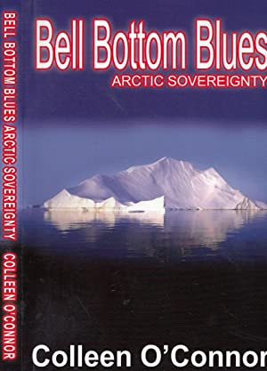 Bell Bottom Blues Arctic Sovereignty
