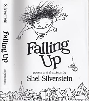 Falling Up Poems and Drawings: Silverstein, Shel