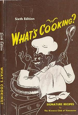 What's Cooking? Signature Recipes Sixth Edition: Kiwassa Club of