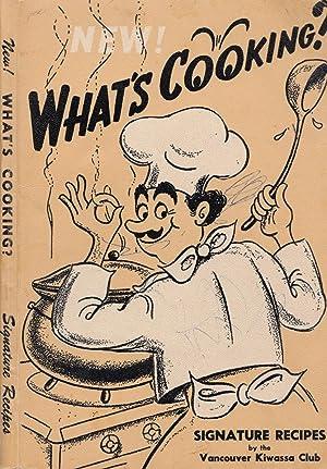 New! What's Cooking? Signature Recipes: Kiwassa Club of