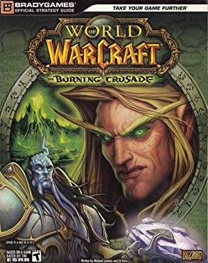 World of Warcraft: The Burning Crusade Offical Strategy Guide