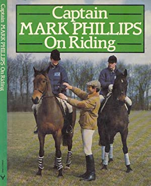 Captain Mark Phillips On Riding