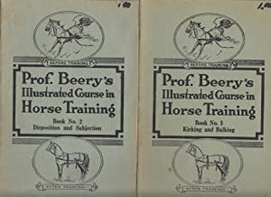 Prof. Beery's Mail course in horsemanship Prof. Beery's Illustrated Course in Horse Training 7 OF...