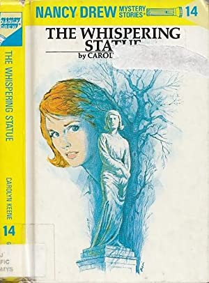 The Whispering Statue NANCY DREW MYSTERY STORIES # 14