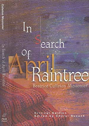 In Search of April Raintree Critical Edition