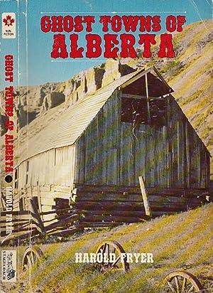 Ghost Towns of Alberta: Fryer, Harold
