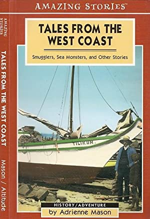 Tales From The West Coast: Smugglers, Sea Monsters and Other Stories