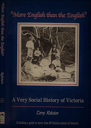 More English Than The English: A Very Social History Of Victoria