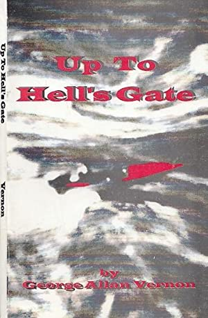 Up To Hell's Gate