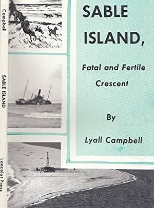 Sable Island Fatal And Fertile Crescent