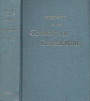 History Of The County Of Lunenburg CANADIANA REPRINT SERIES NO. 35