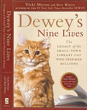Dewey's Nine Lives: The Legacy of the: Myron, Vicki