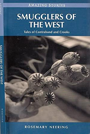 Smugglers of the West: Tales of Contraband and Crooks (Amazing Stories)