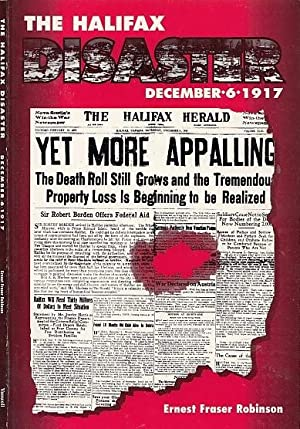 The Halifax Disaster : December 6, 1917