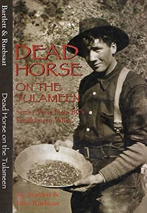 Dead Horse On The Tulameen Settler Verse From BC's Similkameen Valley