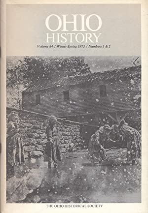 Ohio History Volume 84, Winter-Spring 1975, Numbers 1 & 2