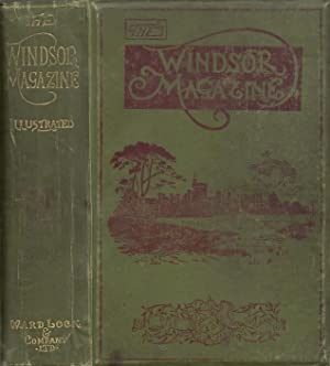 The Windsor Magazine Vol. XXV December 1906 to May 1907 An Illustrated Monthly For Men and Women