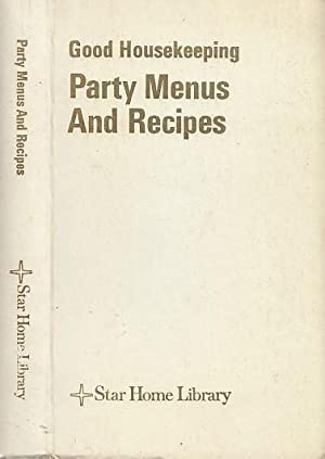 Good Housekeeping Party Menus And Recipes
