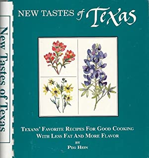 New Tastes of Texas: Lighter' Leaner Recipes With Tales from the Lone Star State