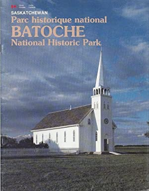 Batoche National Historic Park Batoche Parc Historique National.