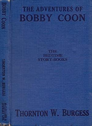 The Adventures Of Bobby Coon BEDTIME STORY-BOOKS SERIES # 17