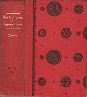 The Company of Adventurers A Narrative of Seven Years in the Service of the Hudson's Bay Company ...