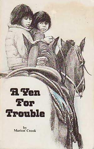 A Yen for Trouble: Crook, Marion [McKinnon]
