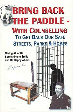 Bring Back the Paddle with Counselling to Get Back Our Safe Streets, Parks & Homes