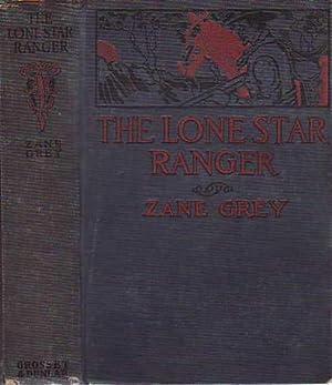 The Lone Star Ranger: Grey, Zane [Pearl