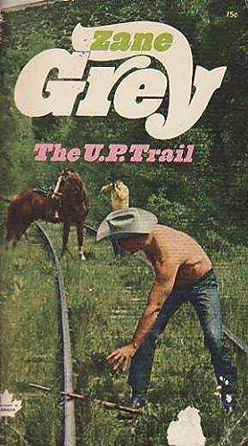 The U.P. Trail: Grey, Zane [Pearl