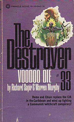 The Destroyer Voodoo Die # 33