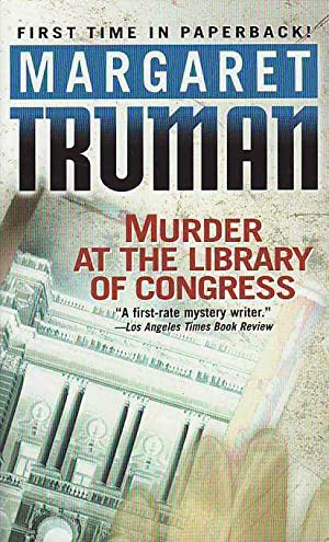 Murder at the Library of Congress (Book 16 in the Capital Crimes Series)