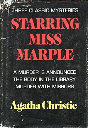 Starring Miss Marple Including: A Murder is Announced; The Body in the Library; Murder with Mirrors