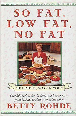 So Fat Low Fat No Fat