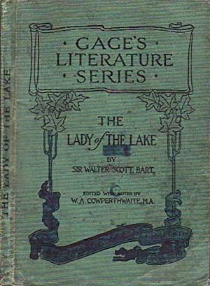 The Lady of the Lake GAGE'S LITERATURE: Scott, Sir Walter,
