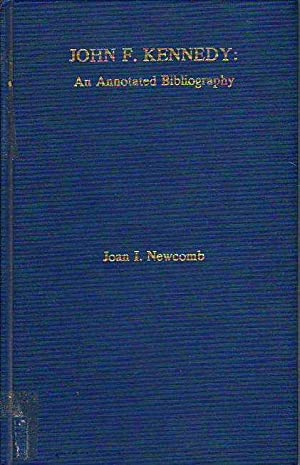 John F. Kennedy An Annotated Bibliography