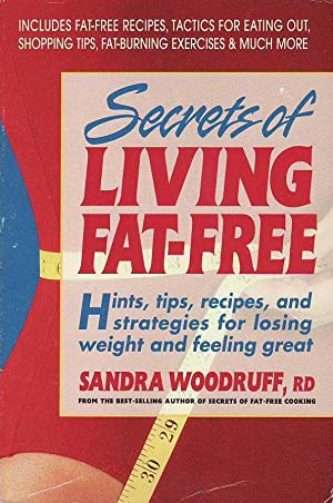 Secrets Of Living Fat-Free