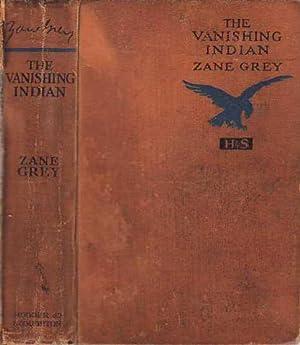 The Vanishing Indian: Grey, Zane [Pearl