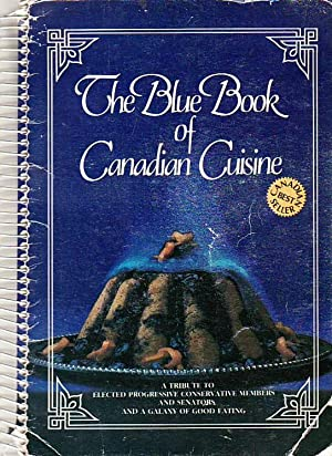 The Blue Book of Canadian Cuisine A: Taylor, Eunice