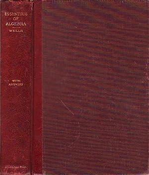 Essentials of Algebra for Secondary Schools: Wells, Webster