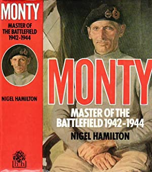 Monty : Master of the Battlefield, 1942-1944