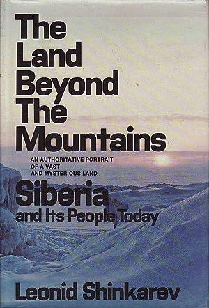 The Land Beyond The Mountains Siberia And: Shinkarev, Leonid
