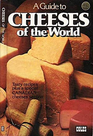 A Guide to Cheeses of the World