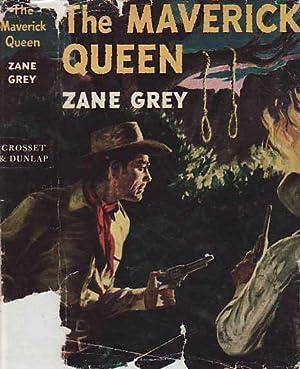 The Maverick Queen: Grey, Zane [Pearl