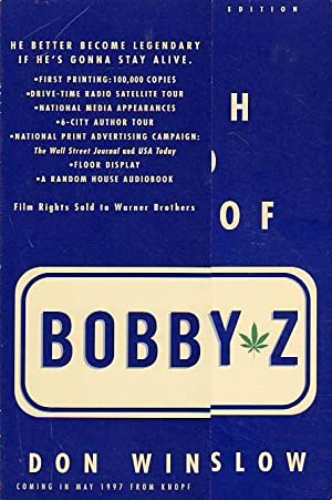 The Death and Life of Bobby Z: A Novel: Winslow, Don