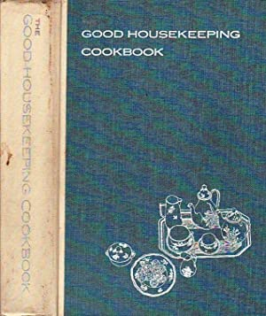 The Good Housekeeping Cook Book [Cookbook]