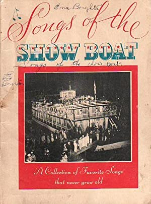 Songs of the Show Boat A Collection: Various Authors