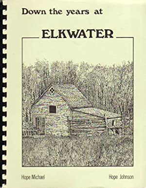 Down the Years at Elkwater: Michael, Hope; Hope, Johnson