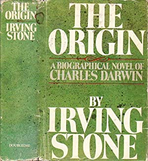 The Origin A Biographical Novel of Charles Darwin