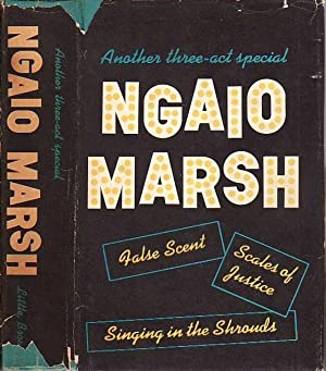 Another Three-Act Special: False Scent; Scales of: Marsh, Ngaio [Edith]